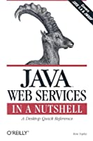 Java Web Services in a Nutshell Front Cover