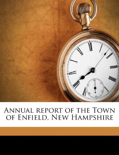 Annual report of the Town of Enfield, New Hampshire