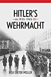 img - for Hitler's Wehrmacht, 1935-1945 (Foreign Military Studies) book / textbook / text book