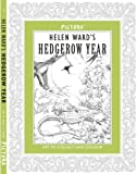 Pictura: Helen Ward's A Hedgerow Year (Pictura 3 Natural History)