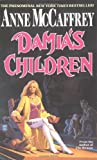 Damia's Children (044100007X) by McCaffrey, Anne