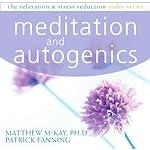 Autogenics and Meditation | Matthew McKay