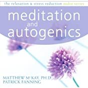 Autogenics and Meditation | [Matthew McKay]