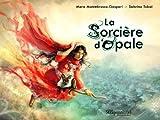 La sorcière d\'Opale par Mara Montebrusco-Gaspari