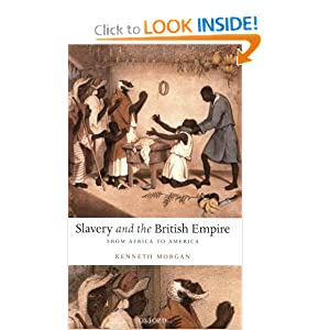 Slavery and the British Empire: From Africa to America Kenneth Morgan