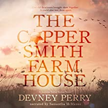 The Coppersmith Farmhouse: Jamison Valley Series, Book 1 Audiobook by Devney Perry Narrated by Samantha McManus