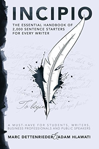 incipio-the-essential-handbook-of-2000-sentence-starters-for-every-writer-by-marc-dettenrieder-2010-