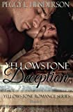 Yellowstone Deception: Yellowstone Romance Series Book 5 (Volume 5)