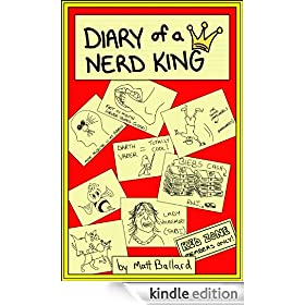 Diary of a Nerd King (ONLY $0.99 CENTS SPRING SALE!!! - REG. $4.99)