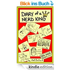 Diary of a Nerd King (ONLY $0.99 CENTS SPRING SALE!!! - REG. $4.99) (English Edition)