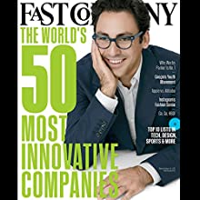 Audible Fast Company, March 2015  by Fast Company Narrated by Ken Borgers