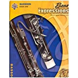img - for Band ExpressionsTM, Book One: Student Edition - Bassoon book / textbook / text book