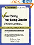 Overcoming Your Eating Disorder: A Co...