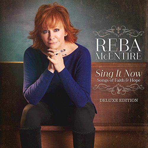 Reba Mcentire Sing It Now Songs
