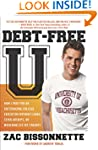 Debt-Free U: How I Paid for an Outsta...
