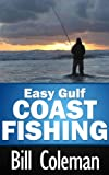 Easy Gulf Coast Fishing