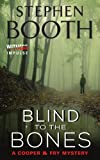 img - for Blind to the Bones: A Cooper & Fry Mystery book / textbook / text book