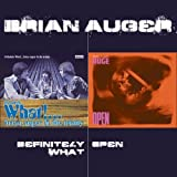 Definitely What / Open by Auger, Brian (2009-10-06)