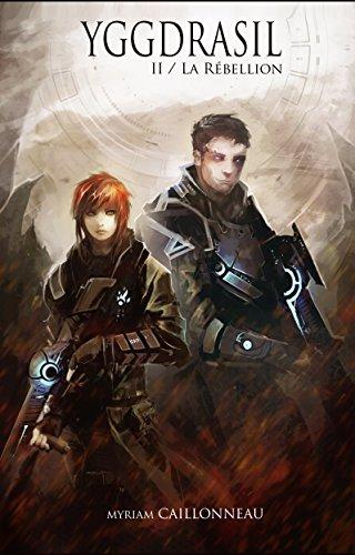 Yggdrasil - La Rébellion: Tome 2