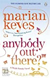 Anybody Out There Marian Keyes