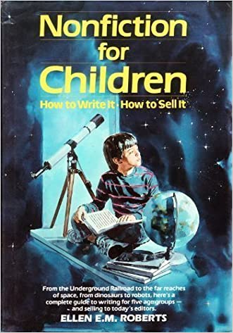Nonfiction for Children: How to Write It, How to Sell It written by Ellen E. M. Roberts