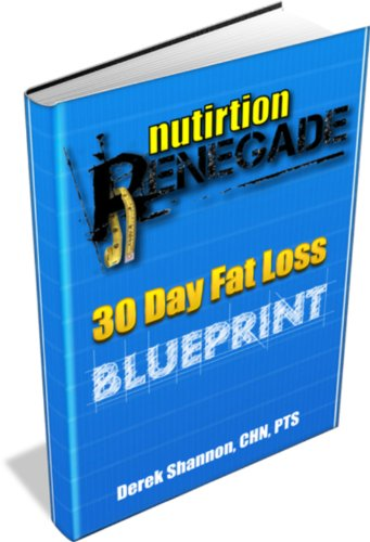 The Nutrition Renegade 30 Day Blueprint