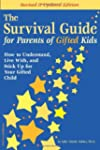 Survival Guide For Parents Of Gifted...