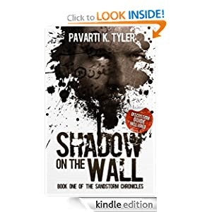 Shadow on the Wall (The SandStorm Chronicles #1)