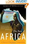 The Fate Of Africa: A History Of Fift...