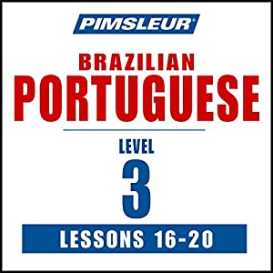 Pimsleur Portuguese (Brazilian) Level 3 Lessons 16-20 Speech