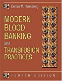 img - for Modern Blood Banking and Transfusion Practices book / textbook / text book