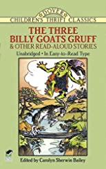 The Three Billy Goats Gruff and Other Read-Aloud Stories (Dover Children's Thrift Stories)