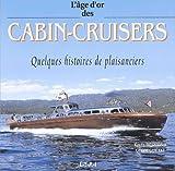 echange, troc Desmond/Guetat - Cabin cruisers,un nouvel art de vivre