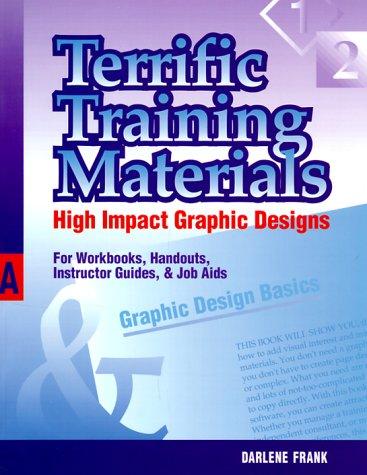 Terrific Training Materials: High Impact Graphic Designs...