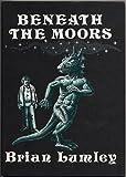 Beneath the Moors