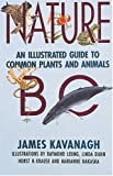 Nature BC: An Illustrated Guide to Common Plants and Animals (1551050366) by Kavangh, James