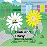 Dink and Daisy:Blooming Buddies ~ Joyce Mitchell