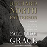 Fall from Grace: A Novel | Richard North Patterson