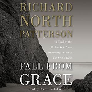 Fall from Grace: A Novel | [Richard North Patterson]