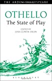 img - for Othello: The State of Play (Arden Shakespeare) book / textbook / text book