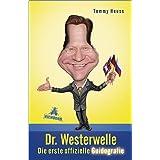 """Dr. Westerwelle: Die erste offizielle Guidografievon """"Tommy Heuss"""""""