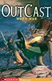 Wurm War (Outcast (Aladdin Paperback)) (068986664X) by Golden, Christopher