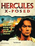 img - for Hercules X-Posed: The Unauthorized Biography of Kevin Sorbo and His On-Screen Character book / textbook / text book