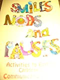 img - for Smiles, nods, and pauses : activities to enrich children's communication skills. book / textbook / text book