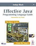 Effective Java: Programming Language Guide (0201310058) by Bloch, Joshua
