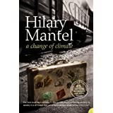 A Change of Climateby Hilary Mantel