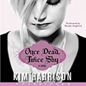 Once Dead, Twice Shy: Madison Avery, Book 1 | Kim Harrison