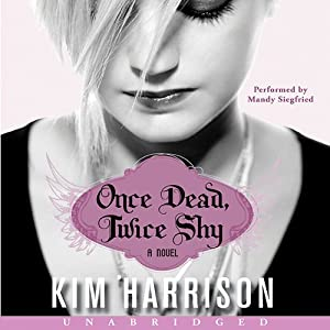Once Dead, Twice Shy: Madison Avery, Book 1 | [Kim Harrison]