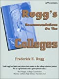 Rugg's Recommendations on the Colleges (18th Edition)