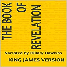 The Book of Revelation - King James Version Audiobook by  King James Version Narrated by Hillary Hawkins